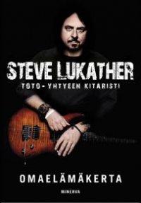 Omaelämäkerta / Steve Lukather