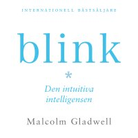 Blink : den intuitiva intelligensen