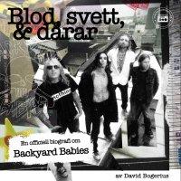Backyard Babies - Blod, svett & dårar