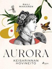 Aurora: keisarinnan hovineito
