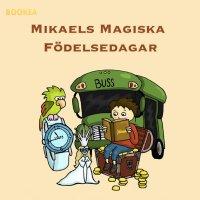 Mikaels magiska födelsedagar