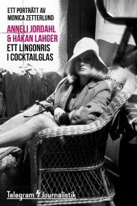 Ett lingonris i cocktailglas - Ett porträtt av Monica Zetterlund