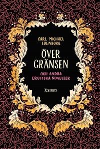 Över gränsen och andra erotiska noveller