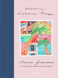 Maman finlandaise – Poskisuukkoja ja perhe-elämää Etelä-Ranskassa