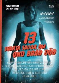 13 svarta sagor om ond bråd död