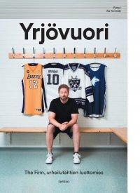 Yrjövuori : the Finn, urheilutähtien luottomies