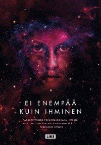 Ei enempää kuin ihminenn : Themis-kansioiden kolmas kirja