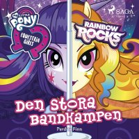 Equestria Girls - Den stora bandkampen