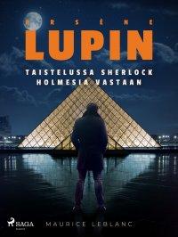 Arsène Lupin taistelussa Sherlock Holmesia vastaan