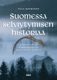 Suomessa selviytymisen historiaa