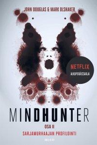 Mindhunter, osa 2. Sarjamurhaajan profilointi