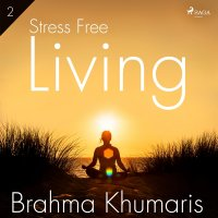 Stress Free Living 2