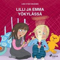 Lilli ja Emma yökylässä