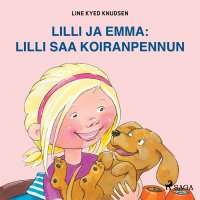 Lilli ja Emma: Lilli saa koiranpennun