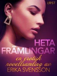 Heta främlingar - en erotisk novellsamling av Katja Slonawski