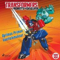 Transformers - Robots in Disguise - Optimus Primen koettelemukset
