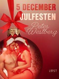 5 december: Julfesten - en erotisk julkalender