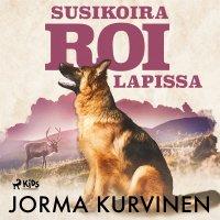 Susikoira Roi Lapissa