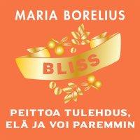 Bliss : peittoa tulehdus, elä ja voi paremmin