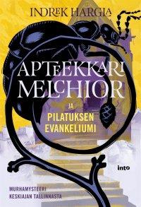 Apteekkari Melchior ja Pilatuksen evankeliumi