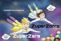 ZuperZara & ZuperZorr 10 sagor om barns rätt