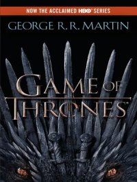 A Game of Thrones : A Song of Ice and Fire Series, Book 1