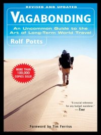 Vagabonding : An Uncommon Guide to the Art of Long-Term World Travel