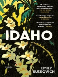 Idaho : A Novel