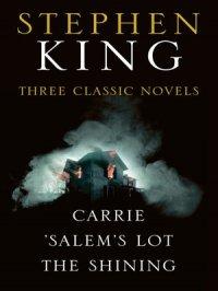 Stephen King Three Classic Novels Box Set : Carrie, 'Salem's Lot, The Shining