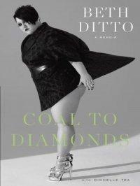 Coal to Diamonds : A Memoir