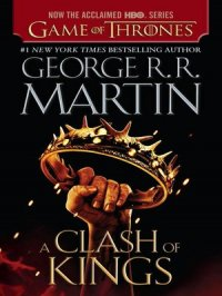 A Clash of Kings : A Song of Ice and Fire Series, Book 2