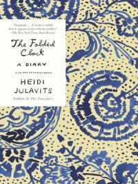 The Folded Clock : A Diary