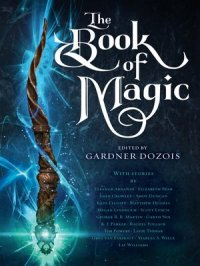 The Book of Magic : A Collection of Stories