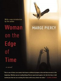Woman on the Edge of Time : A Novel
