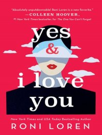 Yes & I Love You : Say Everything Series, Book 1