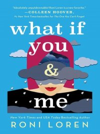 What If You & Me : Say Everything Series, Book 2