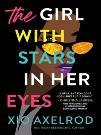 The Girl with Stars in Her Eyes : The Lillys Series, Book 1