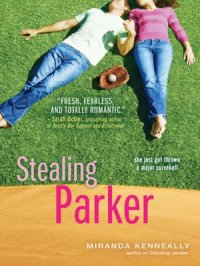 Stealing Parker : Hundred Oaks Series, Book 2