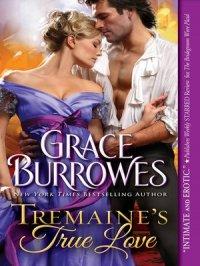 Tremaine's True Love : True Gentlemen Series, Book 1