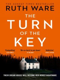 The Turn of the Key : the addictive new thriller from the Sunday Times bestselling author