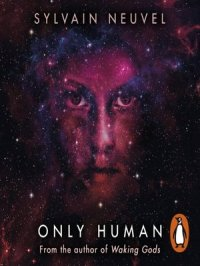 Only Human : Themis Files Series, Book 3
