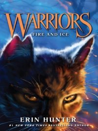 Fire and Ice : Warriors Series, Book 2