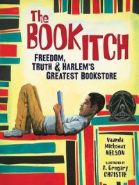The Book Itch : Freedom, Truth & Harlem's Greatest Bookstore