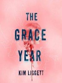 The Grace Year : A Novel