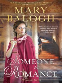 Someone to Romance : Westcott Series, Book 8