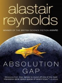 Absolution Gap : Revelation Space Series, Book 3