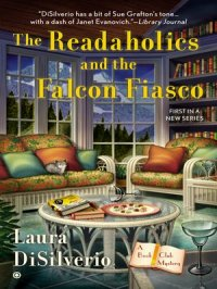 The Readaholics and the Falcon Fiasco : Book Club Mystery, Book 1