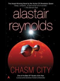 Chasm City : Revelation Space Series, Book .5