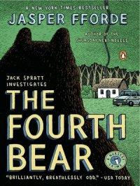 The Fourth Bear : Nursery Crime Series, Book 2