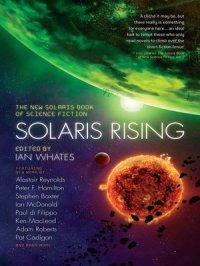 Solaris Rising : The New Solaris Book of Science Fiction